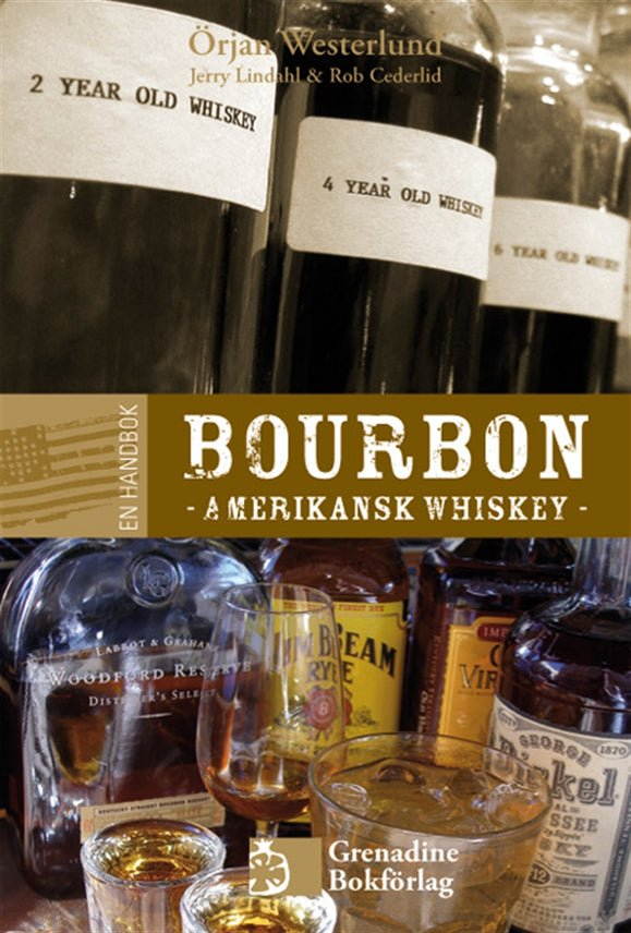 En handbok bourbon - Amerikansk whiskey, eBook by Örjan Westerlund