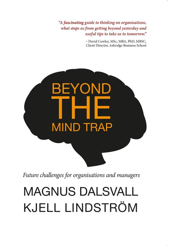Beyond the mind trap, eBook by Magnus Dalsvall, Kjell Lindström