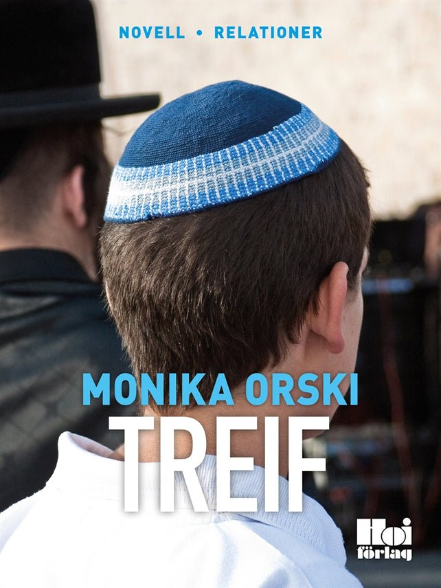 Treif, eBook by Monika Orski