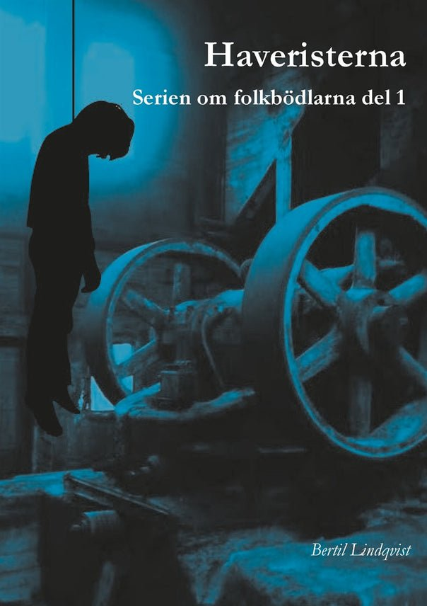 Haveristerna, eBook by Bertil Lindqvist