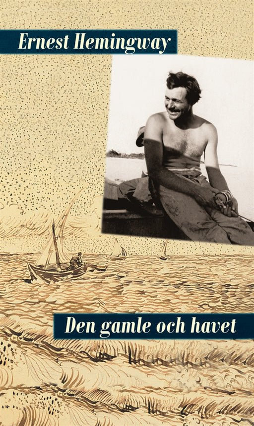 Den gamle och havet, eBook by Ernest Hemingway