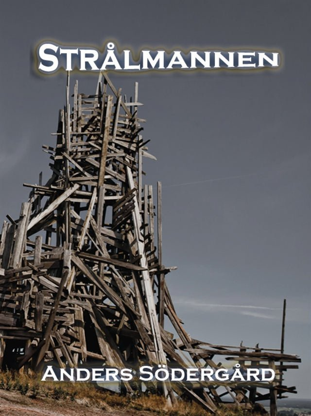 Strålmannen, eBook by Anders Södergård