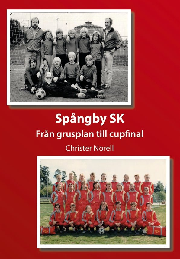 Spångby SK, eBook by Christer Norell