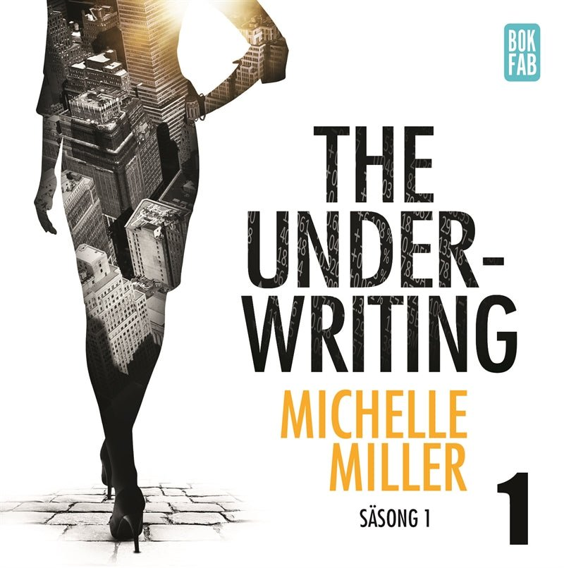 The Underwriting - Säsong 1 : Avsnitt 1, Audiobook by Michelle Miller