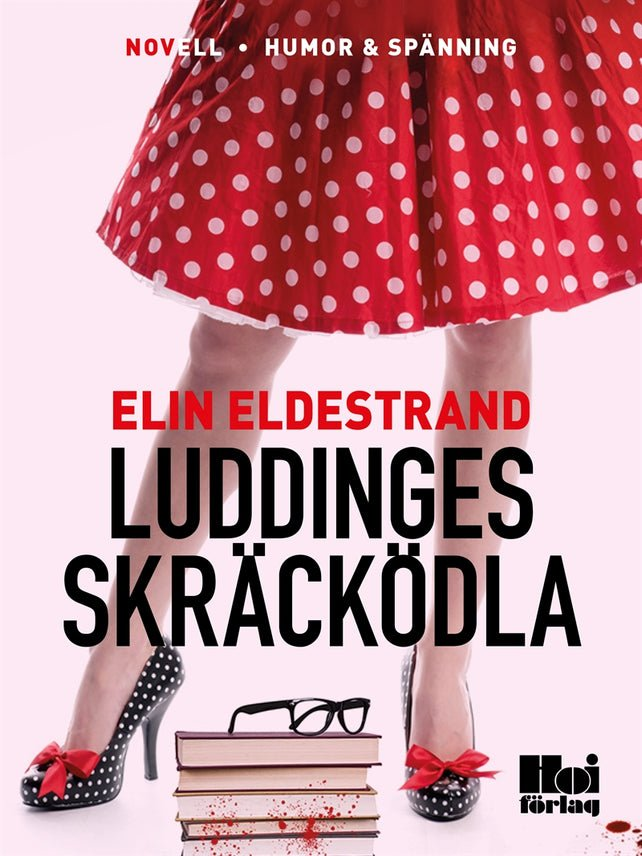 Luddinges skräcködla, eBook by Elin Eldestrand