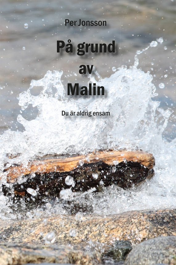 På grund av Malin, eBook by Per Jonsson