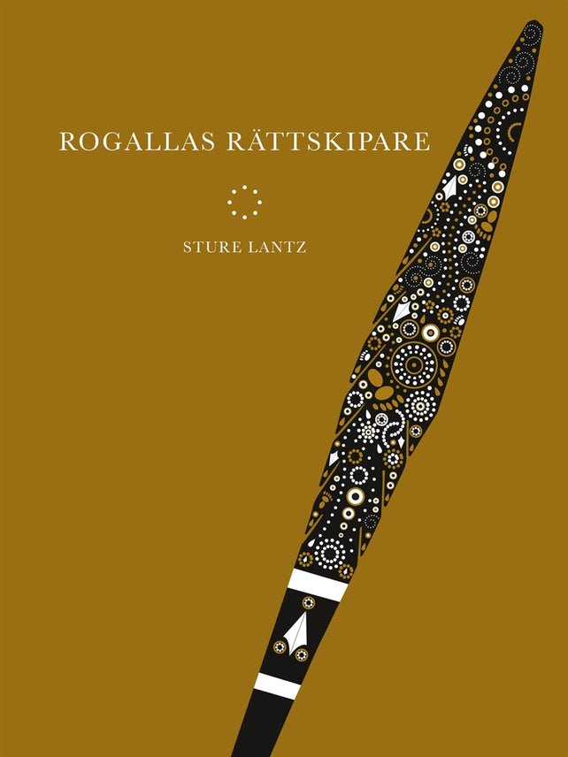 Rogallas rättskipare, eBook by Sture Lantz