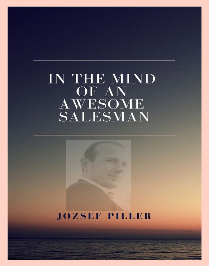 In the mind of an awesome salesman, Audiobook by Jozsef Piller