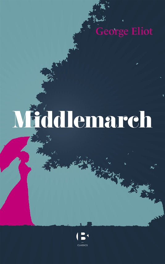 Middlemarch, eBook by George Eliot