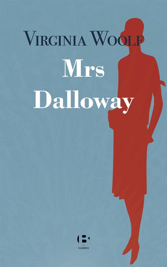 Mrs Dalloway, eBook by Virginia Woolf